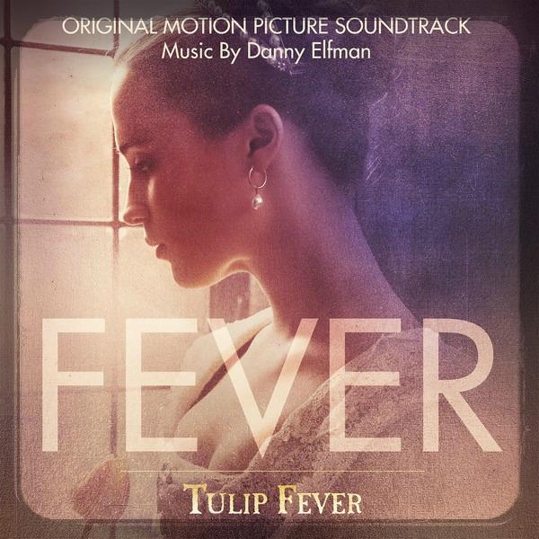 ost Tulip Fever - Тюльпанная лихорадка (2017)